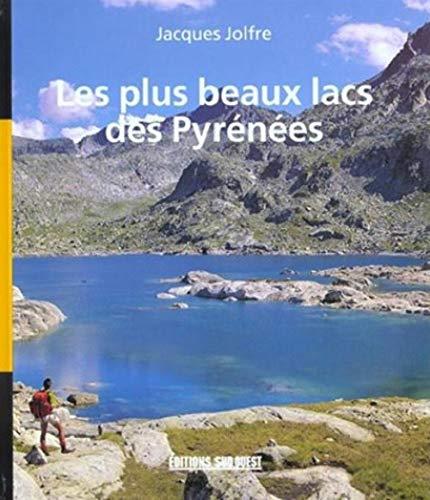 9782879013961: Les plus beaux lacs des pyrénées