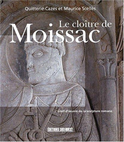 9782879014524: LE CLOITRE DE MOISSAC