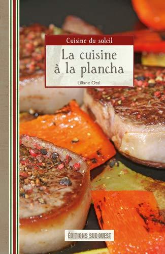 9782879015316: La cuisine à la plancha (Cuisines des pays du monde)
