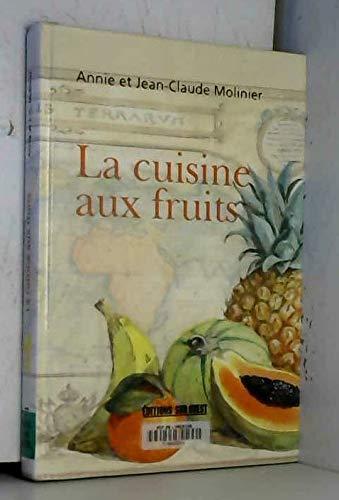 9782879016870: CUISINE DES FRUITS (LA)