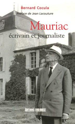 9782879017334: Mauriac, écrivain et journaliste