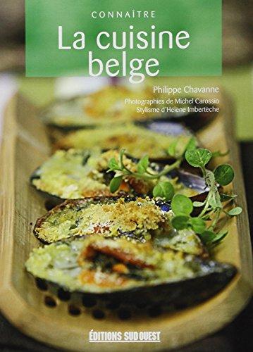 La cuisine belge: Philippe Chavanne