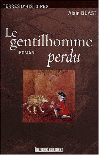 9782879018966: Le gentilhomme perdu