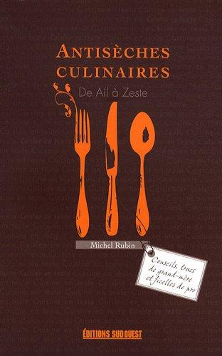9782879019352: Antisèches culinaires : De ail à zeste