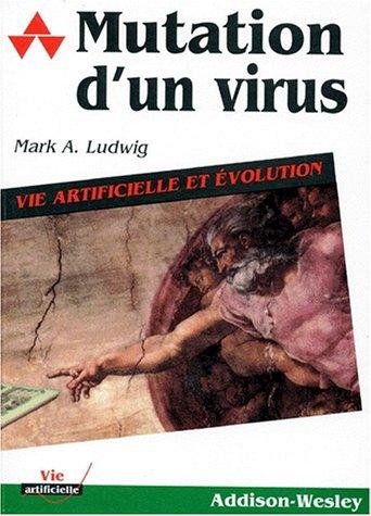 9782879080864: Mutation d'un virus : vie artificielle et �volution