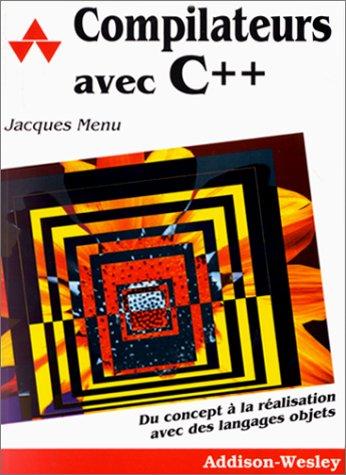 9782879080925: Compilateurs avec C++