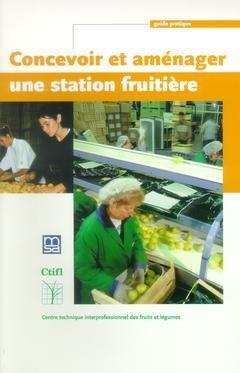 9782879111483: Concevoir et aménager une station fruitière