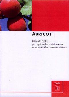 9782879112978: Abricot. Bilan de l'Offre, Perception des Distributeurs et Attentes des Consommateurs