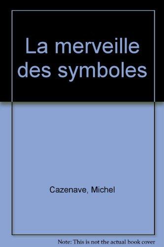 9782879131559: La merveille des symboles
