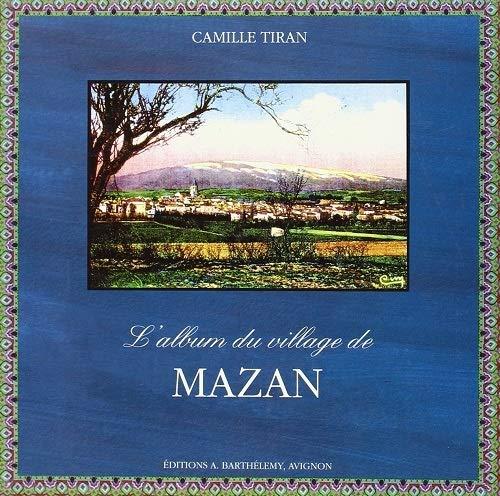 9782879230429: mazan, l'album du village
