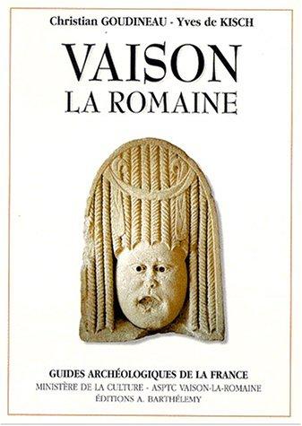 9782879230955: Vaison-la-Romaine (Guides archéologiques de la France) (French Edition)