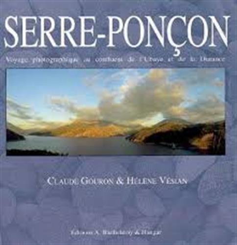 9782879231983: Serre-Ponçon : voyae photographique au confluent de l'Ubaye et de la Durance
