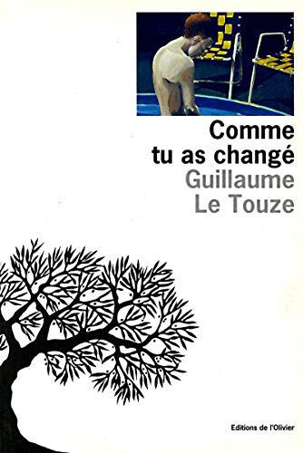 Comme tu as change (French Edition): Le Touze, Guillaume