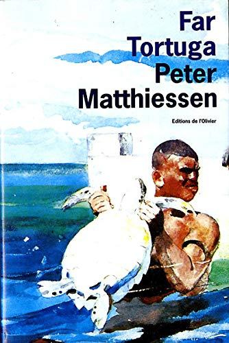 Far Tortuga By Peter Matthiessen Abebooks