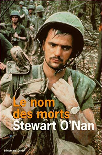 Le nom des morts: O'Nan, Stewart