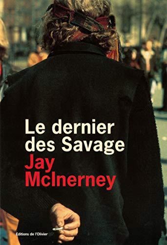Le dernier des savages: McInerney, Jay