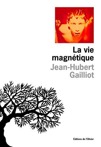 9782879291451: La vie magnétique