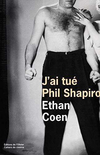 9782879291680: J'ai tué Phil Shapiro