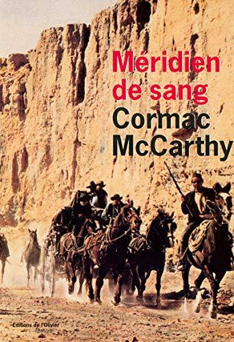 MERIDIEN DE SANG -LE-: MCCARTHY CORMAC