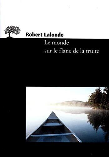 9782879292199: Le Monde sur le flanc de la truite