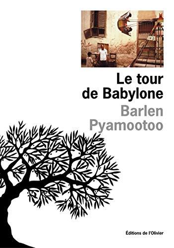 Tour de Babylone (La): Pyamootoo, Barlen