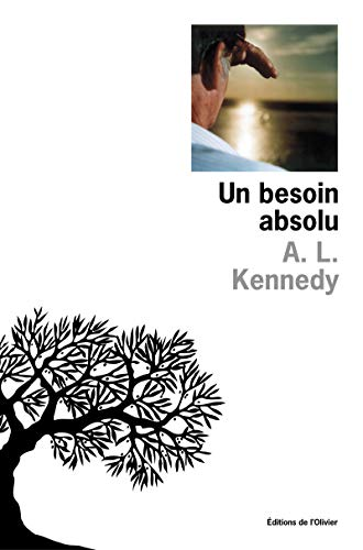un besoin absolu: A-L Kennedy