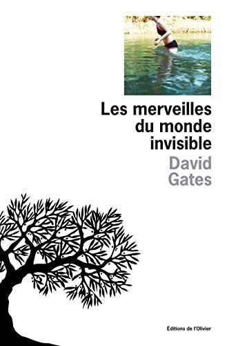 Merveilles du monde invisible (Les): Gates, David