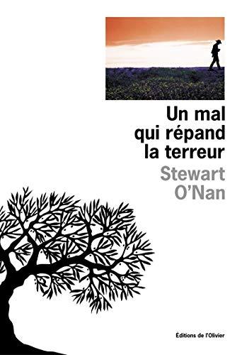 Un mal qui répand la terreur: O'Nan, Stewart