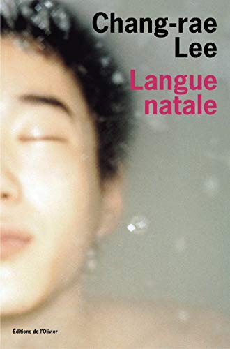 Langue natale: Lee, Chang-rae; Bitoun, Lazare