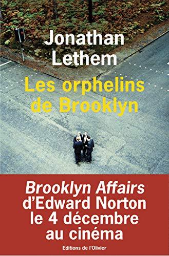 Les Orphelins de Brooklyn: Jonathan Lethem; Francis Kerline