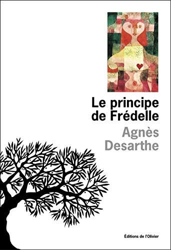 LE PRINCIPE DE FREDELLE: DESARTHE, AGNES