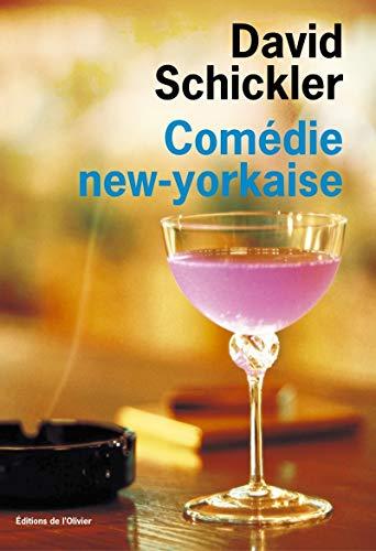 Comédie new-yorkaise: Schickler, David