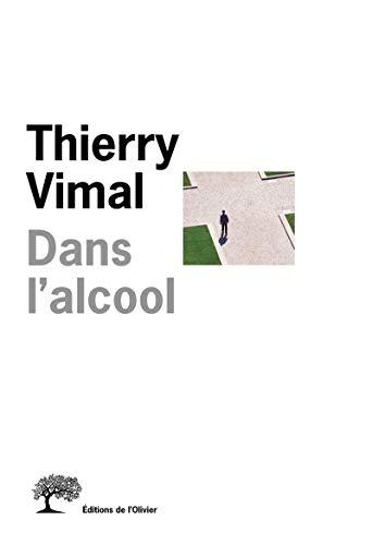 Dans l'alcool: Vimal, Thierry