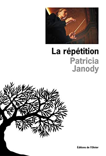 La R?p?tition (French Edition): Janody, Patricia