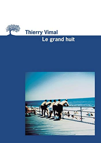 Grand huit (Le): Vimal, Thierry
