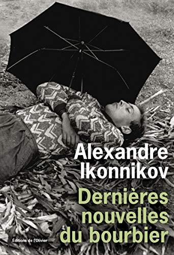 Derni?res nouvelles du bourbier: Ikonnikow, Alexander, Volodine,