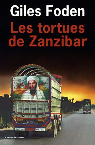 Les Tortues de Zanzibar: Giles Foden