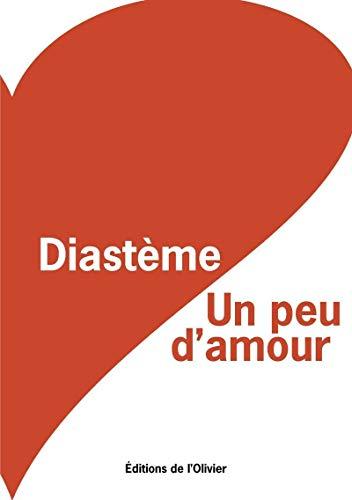 Un peu d'amour: Diast�me