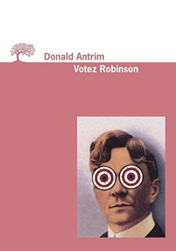 Votez Robinson (2879293766) by Donald Antrim