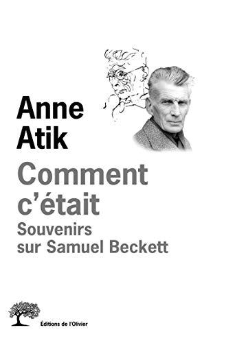 Comment c'était: Atik, Anne