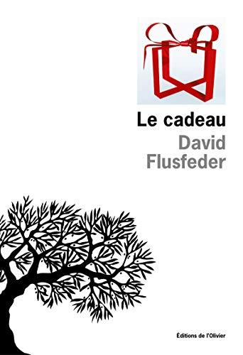 le cadeau: David Flusfeder