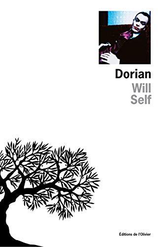 dorian: Self, Will