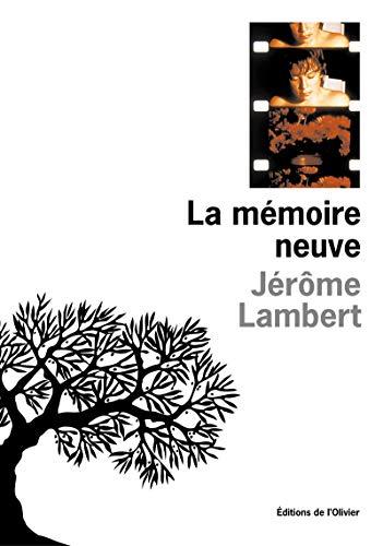 Mémoire neuve (La): Lambert, J�r�me