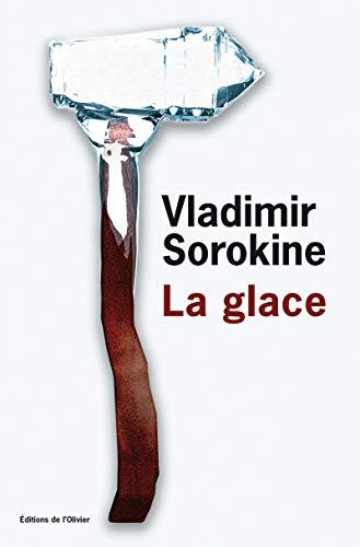 Glace (La): Sorokine, Vladimir