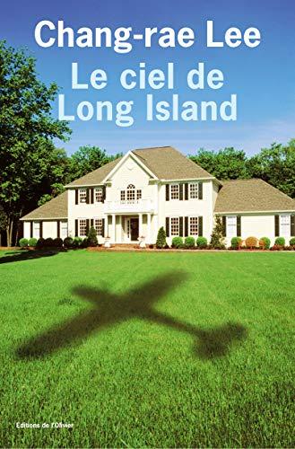 le ciel de long island: Chang-Rae Lee