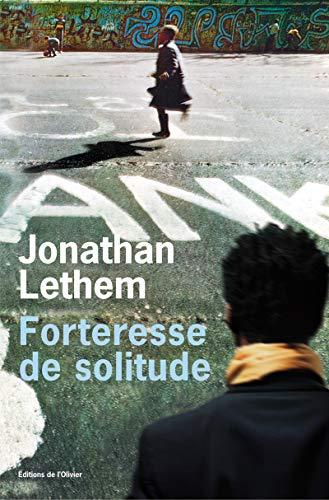 forteresse de solitude: Adèle Carasso, Stéphane Roques Jonathan Lethem