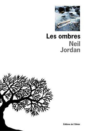 Les ombres: Neil Jordan