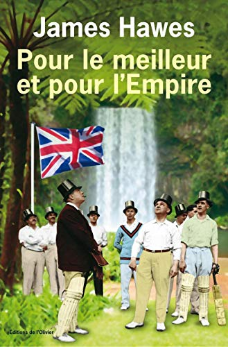 Pour le meilleur et pour l'Empire: James Hawes