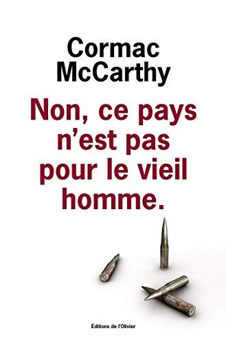 Non, ce pays n'est pas pour le vieil homme: McCarthy, Cormac