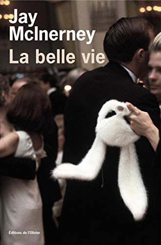 Belle vie (La): McInerney, Jay